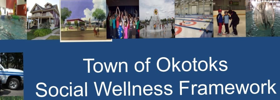 Social Wellness Framework The Town Of Okotoks